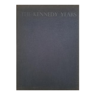 The Kennedy Years, First Edition 1964