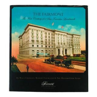 "2006 ""The Fairmont San Francisco Landmark"" First Edition Book For Sale"
