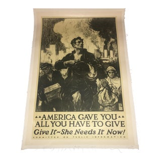"""America Gave You All You Have"" W Taylor WW1 Poster For Sale"