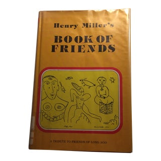 Henry Miller's Book of Friends, 1976 For Sale