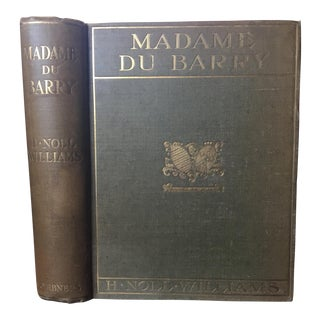 1904 First Edition Madame Du Barry Book For Sale