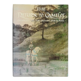 Return to Camelot : Chivalry and the English Gentleman Book For Sale