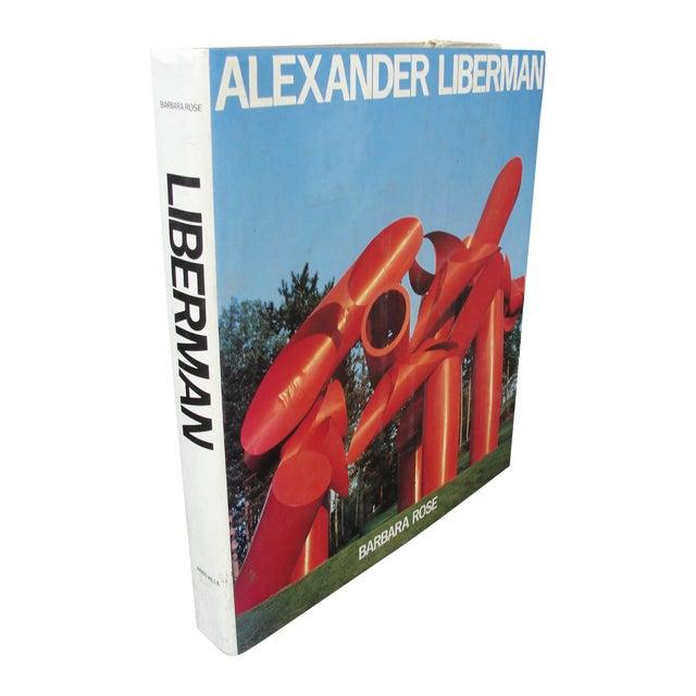"""Alexander Liberman"" by Barbara Rose - Image 1 of 8"