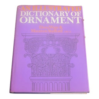 "1970s Vintage ''An Illustrated Dictionary of Ornament"" Book For Sale"