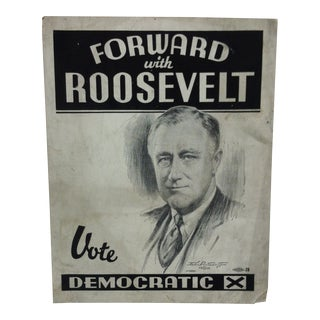 "1933 Vintage ""Forward With Roosevelt"" Campaign Sign For Sale"