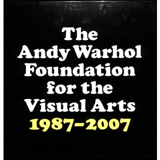 """""""The Andy Warhol Foundation for the Visual Arts 1987-2007"""" Book Preview"""