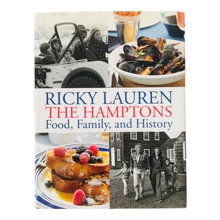 """2012 Ricky Lauren """"The Hamptons Food, Family, and History"""" First Edition Lifestyle/Cookbook For Sale"""