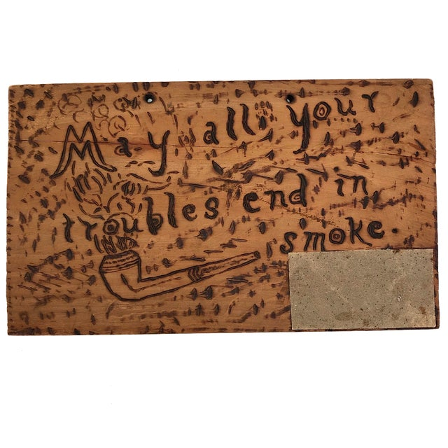 "Antique ""May All Your Troubles End in Smoke"" Pyrograph Sign With Match Striker For Sale - Image 10 of 10"