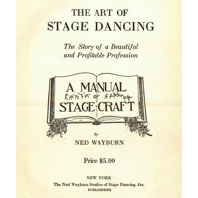 """""""The Art of Stage Dancing"""" 1925 Hardcover Book By Ned Wayburn - Image 2 of 5"""