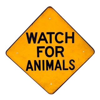 Watch for Animals Porcelain Sign For Sale