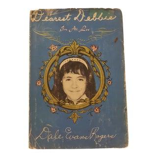 Dearest Debbie by Dale Evans Rogers 1965 For Sale