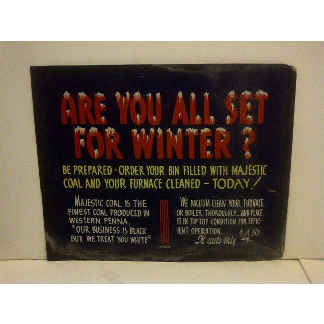 """A Vintage -- Home Heating Coal Sign -- """"Are You All Set For The Winter"""" -- """"Majestic Coal"""" -- Finest Coal Produced In..."""