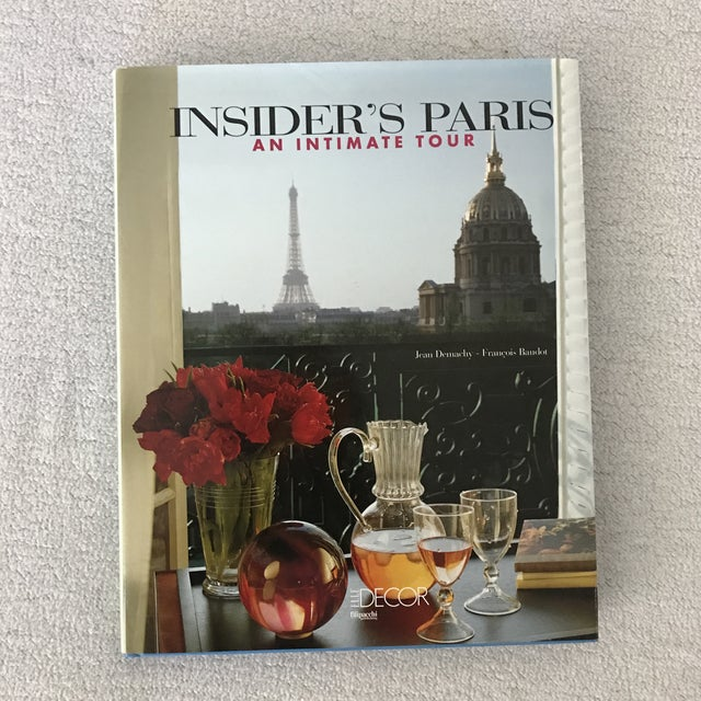 Insiders Paris book an intimate tour Hardcover 275 pages By Jean Demarchy and Francois Baudot By Elledecor