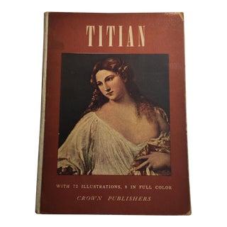 "1951 ""Titian"" Book by Luisa Vertova"