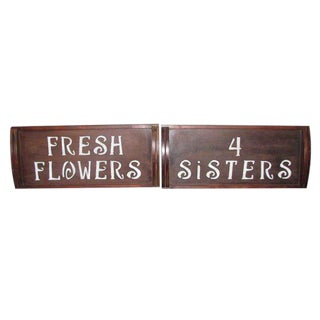 Wooden Fresh Flowers Vender Signs - A Pair For Sale