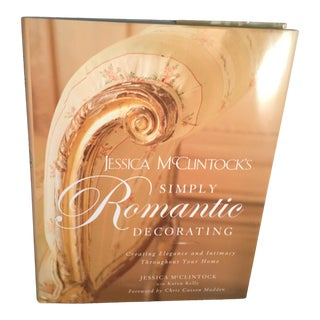 Simply Romantic Decorating Book by Jessica McClintocks For Sale