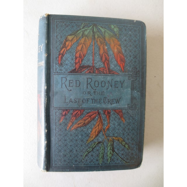 Antique 'Red Rooney or the Last of the Crew' Book - Image 2 of 7