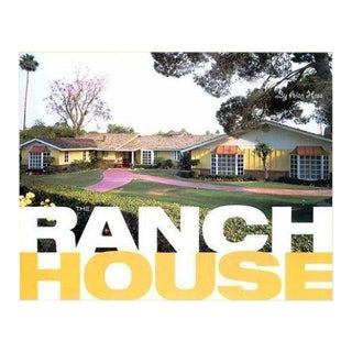 The Ranch House by Hess, Alan, Noah Sheldon Hard Bound Flap Jacket Book Architecture Mid Century Modern For Sale