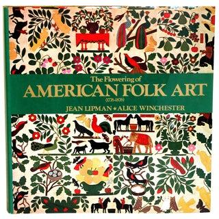 The Flowering of American Folk Art For Sale