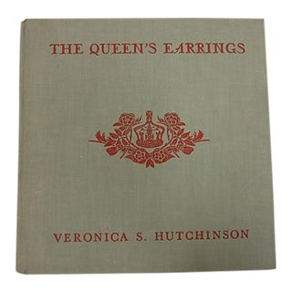 """The Queen's Earrings"" 1938 Book by Veronica S. Hutchinson"