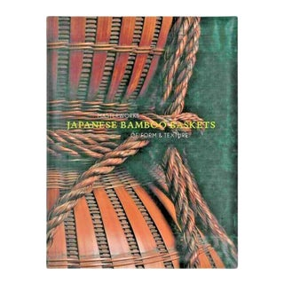 Japanese Bamboo Baskets Masterworks of Form and Texture Llyod Cotsen Book For Sale