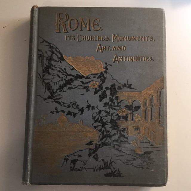 Antique book about Rome by Francis Wey. London: William Glaisher, 1903. Hardcover with decorated and embossed blue boards;...