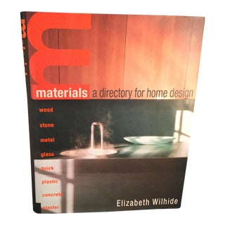 Materials: A Directory for Home Design Book by Elizabeth Wilhide For Sale
