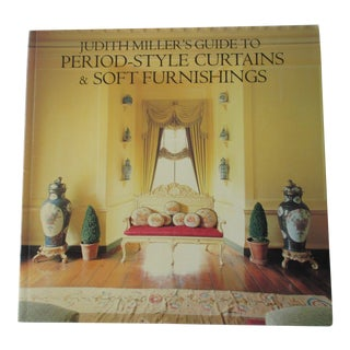 Judith Miller Guide to Period Style Curtains and Soft Furnishings For Sale