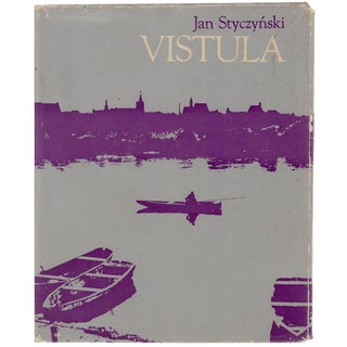 Vistula: The Story of a River