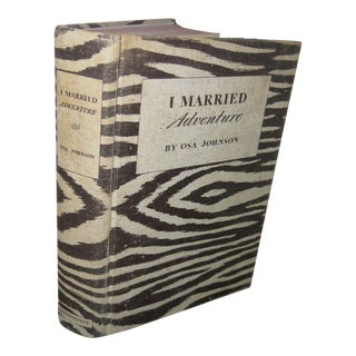 """1940 """"I Married Adventure"""" Book by Osa Johnson For Sale"""