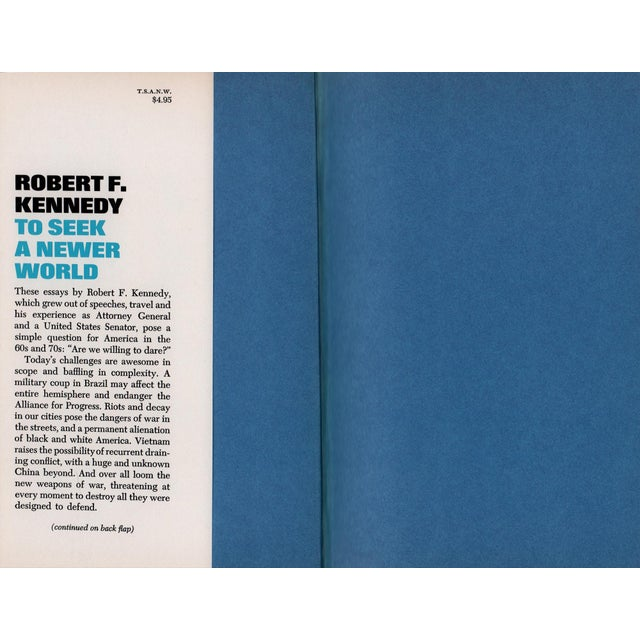 To Seek a Newer World by Robert F. Kennedy. New York: Doubleday & Company, 1967. First Edition. 233 pages. Hardcover with...