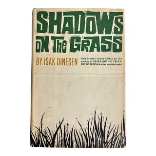 1961 Shadows on the Grass by Isak Dinesen For Sale