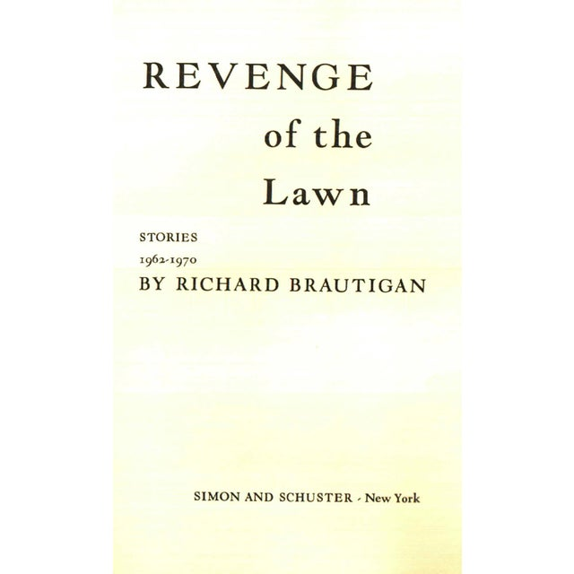 Revenge of the Lawn by Richard Brautigan. New York: Simon and Schuster, 1963. First Edition. First Printing. 174 pages....