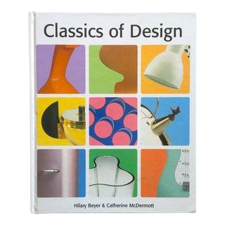 """ Classics of Design "" Vintage Hardcover 20th Century Modern Design Survey Book For Sale"