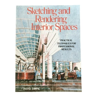 """Sketching and Rendering Interior Spaces"" 1980's 1st Ed. Interior Architecture Book"