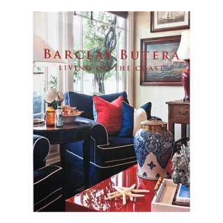 """""""Living on the Coast""""-Barclay Butera-Design Book For Sale"""