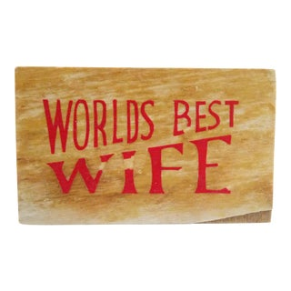 Worlds Best Wife Sign