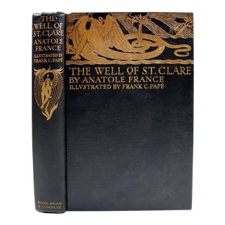 """Anatole France """"Well of St. Clare"""" 1928 Book"""