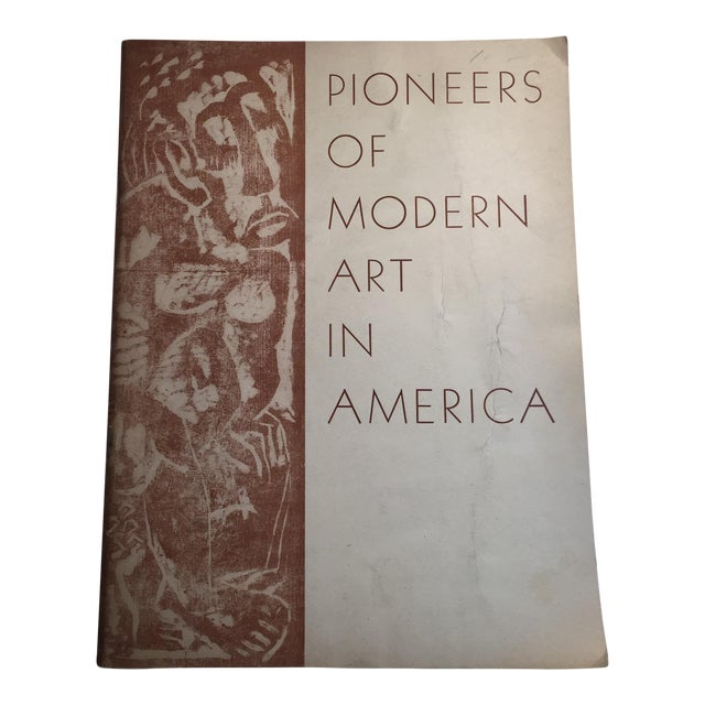 """Pioneers of Modern Art in America"" 1946 Book For Sale"