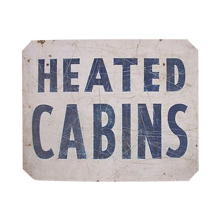Heated Cabins Sign For Sale