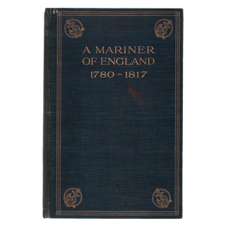 """1908 """"A Mariner of England 1780-1817"""" Collectible Book For Sale"""