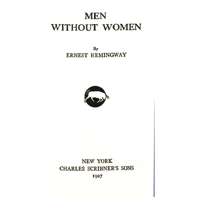 Men Without Women by Ernest Hemingway. New York: Charles Scribner's sons, 1991. 232 pages. Hardcover with dust jacket.