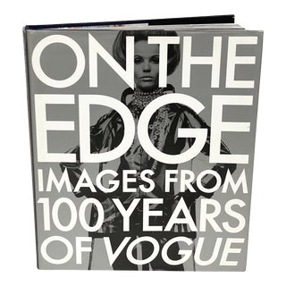 """""""On the Edge: Images From 100 Years of Vogue"""" Book 1st Edition 1992 Design Center Sample Copy For Sale"""