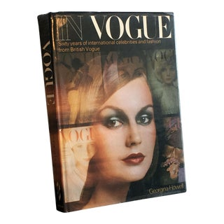 In Vogue: Sixty Years of International Celebrities and Fashion From British Vogue Coffee Table Book For Sale