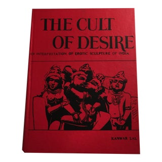 The Cult of Desire by Kanwar Lal