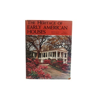 The Heritage of Early American Houses