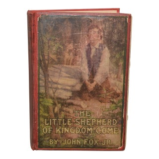 The Little Shepherd of Kingdom Come 1903 Book For Sale