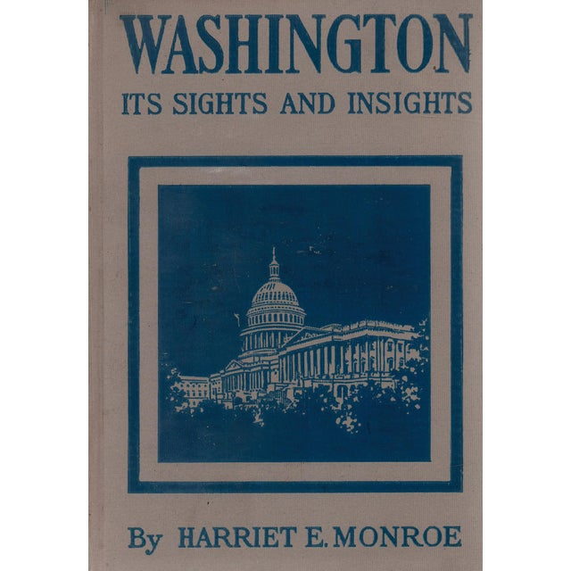 """1909 """"Washington: Its Sights and Insights"""" Collectible Book For Sale"""