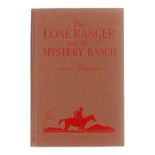 "1938 ""Lone Ranger and the Mystery Ranch"" Book"