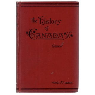 """""""History of the Dominion of Canada"""" 1897 Book For Sale"""